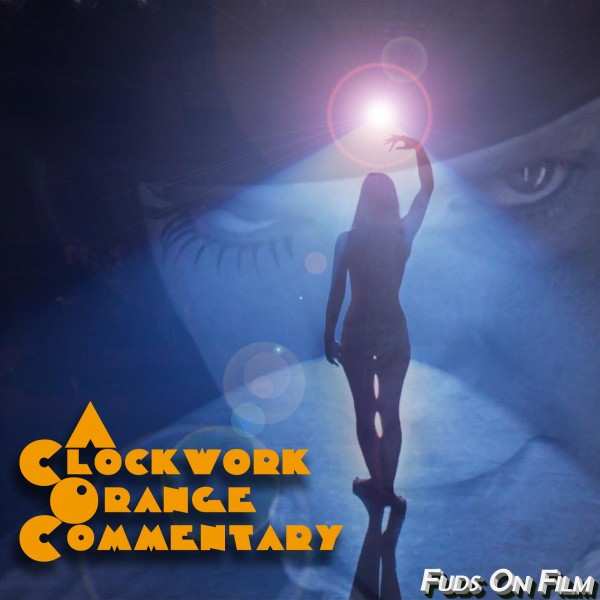 Clockwork Orange Commentary