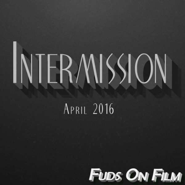 April 2016 Intermission