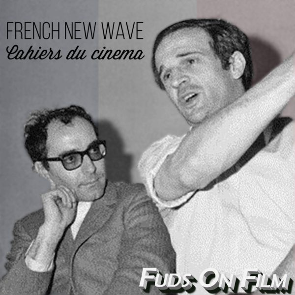 French New Wave Cahiers du Cinema