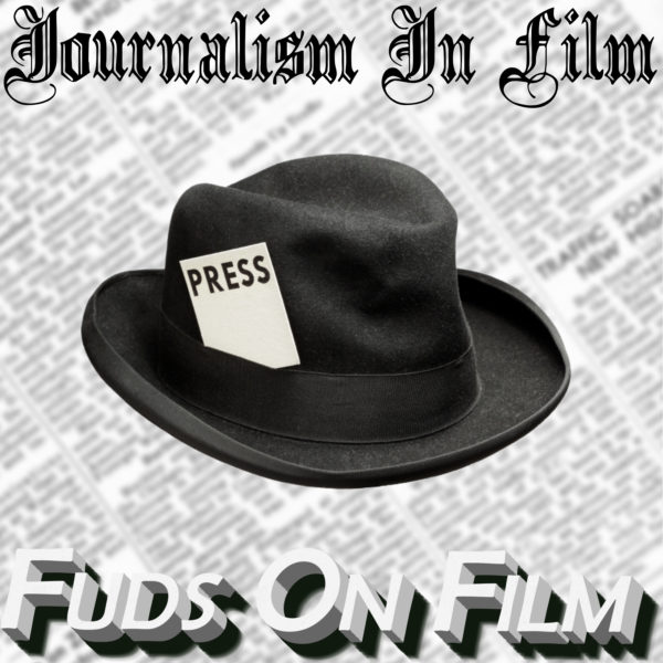 Journalism in Film