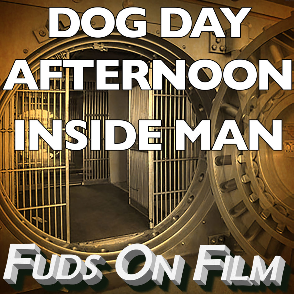 Dog Day Afternoon Inside Man